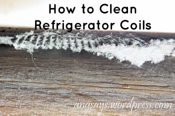 How to Clean Refrigerator Coils