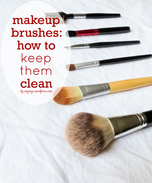 makeup brushes how to keep them clean angela saysangela says. Black Bedroom Furniture Sets. Home Design Ideas