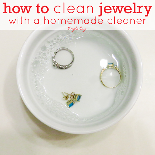 how to clean jewelry angela saysangela says