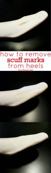 How To Remove Scuff Marks From Heels Angela Saysangela Says