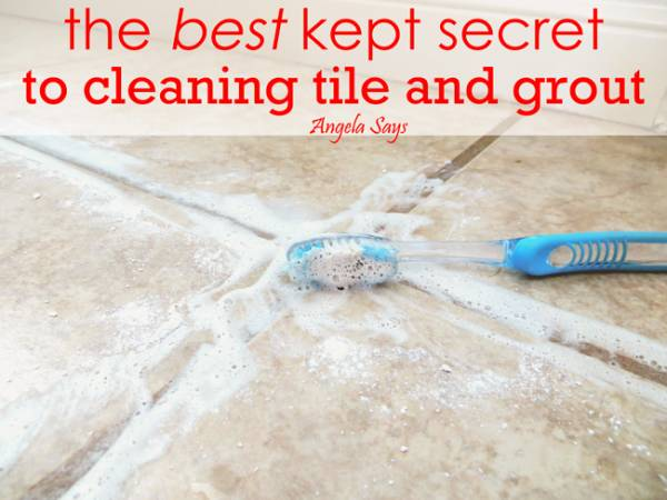 The Best Kept Secret to Cleaning Tile and GroutAngela Says
