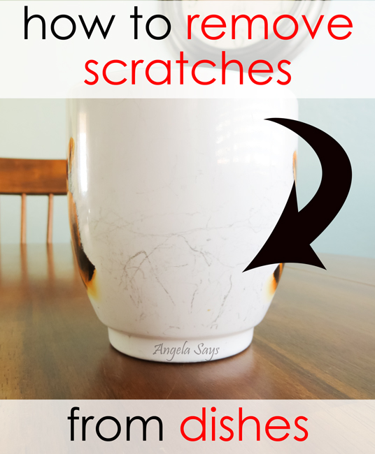 How to Remove Scratches from Dishes