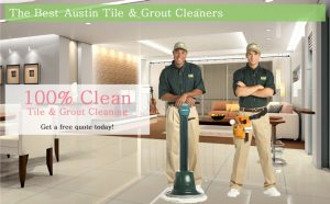 Best Austin Tile and Grout Cleaners
